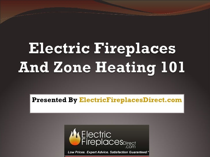 Presented By  ElectricFireplacesDirect.com
