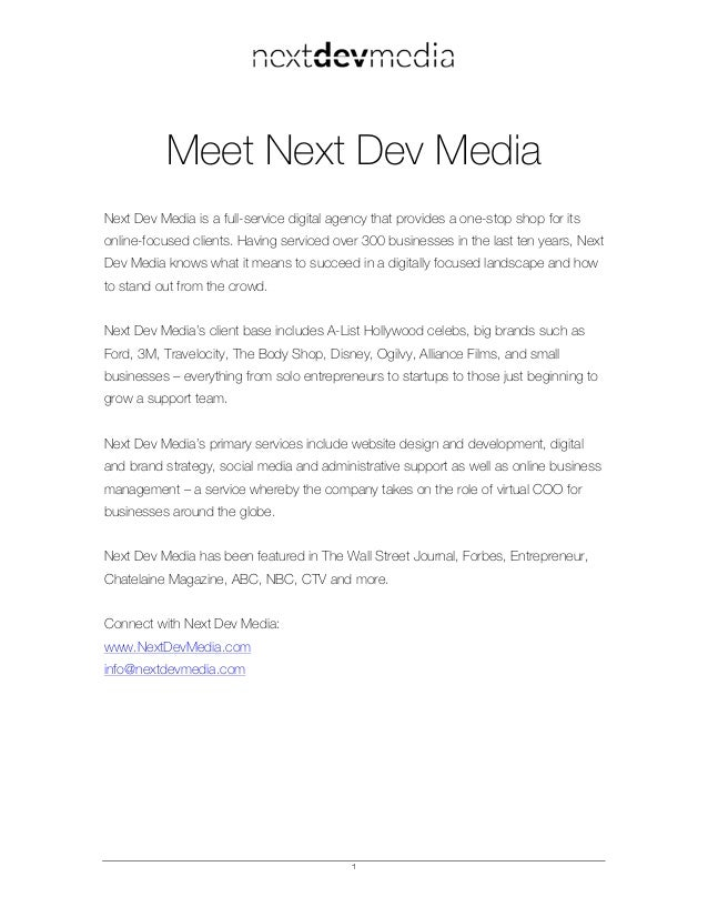 1 Meet Next Dev Media Next Dev Media is a full-service digital agency that provides a one-stop shop for its online-focused...
