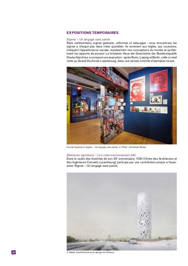 19 EXPOSITIONS TEMPORAIRES Signes – Un langage sans parole Style vestimentaire, signes gestuels, uniformes et tatouages: ...