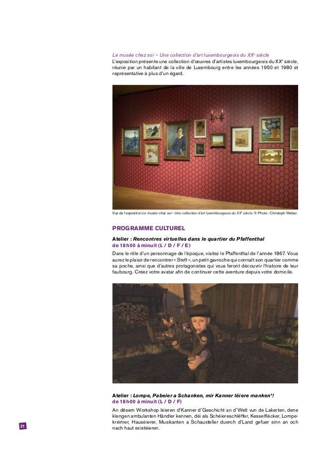 21 Le musée chez soi – Une collection d'art luxembourgeois du XXe siècle L'exposition présente une collection d'œuvres d'a...