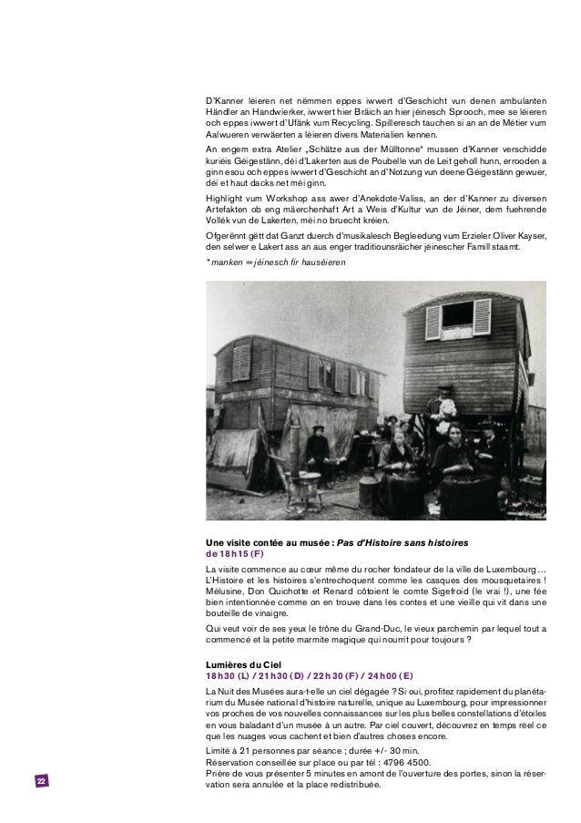 22 D'Kanner léieren net nëmmen eppes iwwert d'Geschicht vun denen ambulanten Händler an Handwierker, iwwert hier Bräich an...
