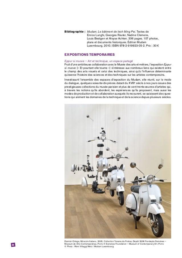 35 Bibliographie: Mudam. Le bâtiment de Ieoh Ming Pei. Textes de  Enrico Lunghi, Georges Reuter, Nadine Clemens,  Loui...