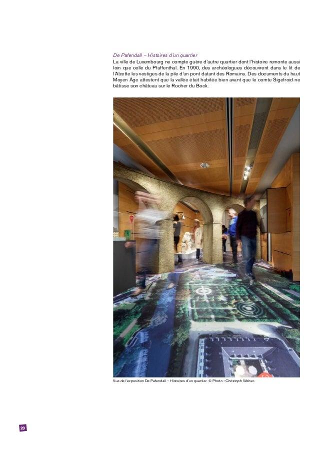 20 De Pafendall – Histoires d'un quartier La ville de Luxembourg ne compte guère d'autre quartier dont l'histoire remonte ...