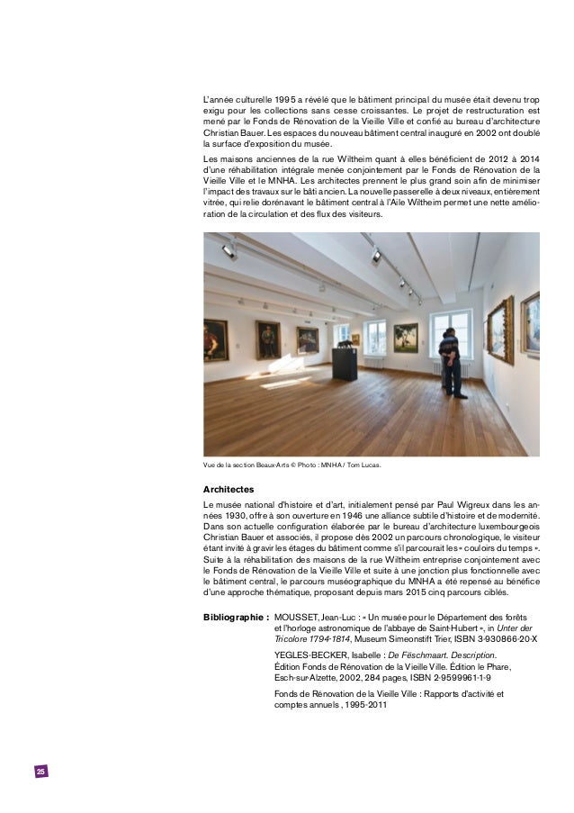 25 L'année culturelle 1995 a révélé que le bâtiment principal du musée était devenu trop exigu pour les collections sans c...