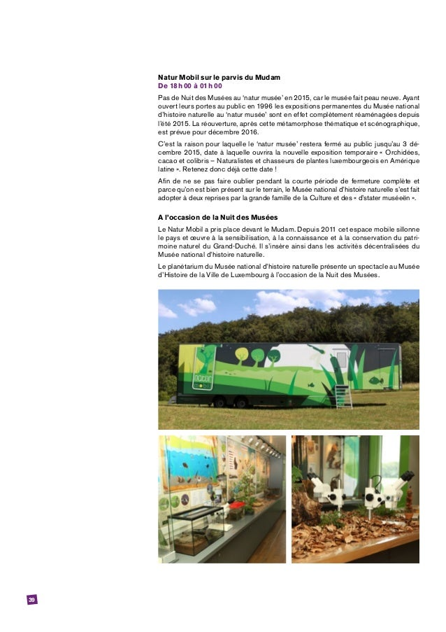 39 Natur Mobil sur le parvis du Mudam De 18h00 à 01h00 Pas de Nuit des Musées au 'natur musée' en 2015, car le musée f...