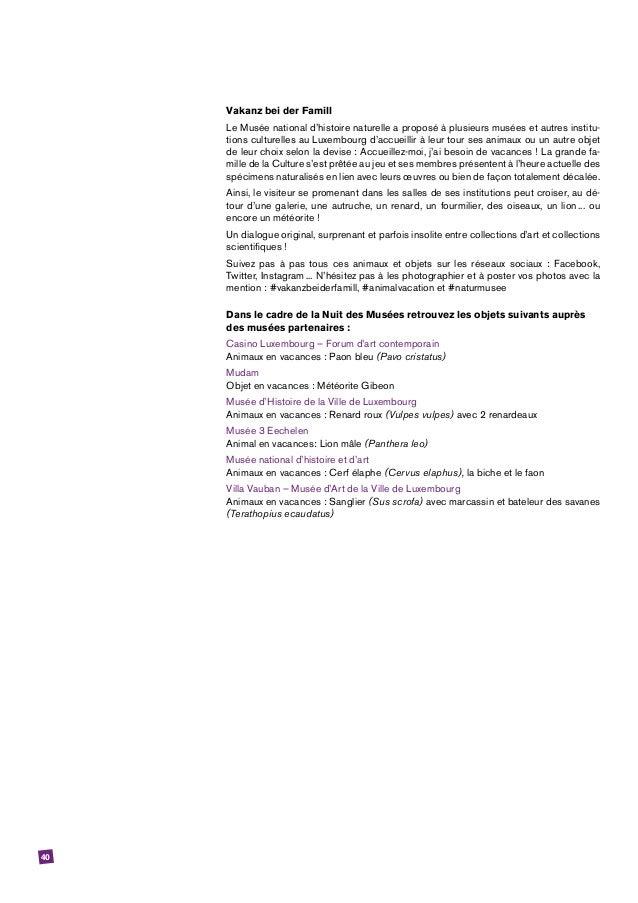 40 Vakanz bei der Famill Le Musée national d'histoire naturelle a proposé à plusieurs musées et autres institu- tions cult...