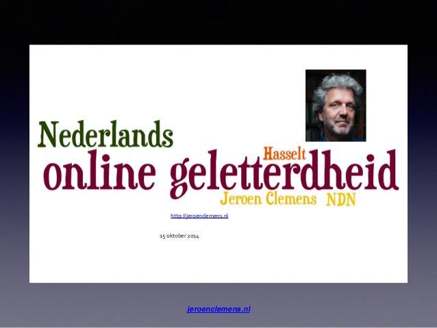 http://jeroenclemens.nl  15  oktober  2014  15/10/14 Jeroen  Clemens 1  jeroenclemens.nl