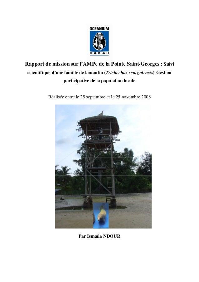 Rapport de mission sur l'AMPc de la Pointe Saint-Georges : Suivi scientifique d'une famille de lamantin (Trichechus senega...