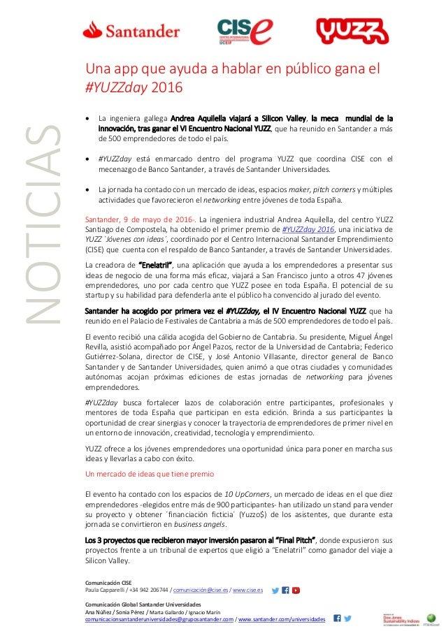 Comunicación CISE Paula Capparelli / +34 942 206744 / comunicación@cise.es / www.cise.es Comunicación Global Santander Uni...