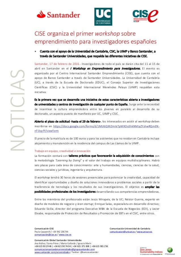 Comunicación CISE Comunicación Universidad de Cantabria Paula Capparelli / +34 942 206744 comunicacion@unican.es / www.uni...