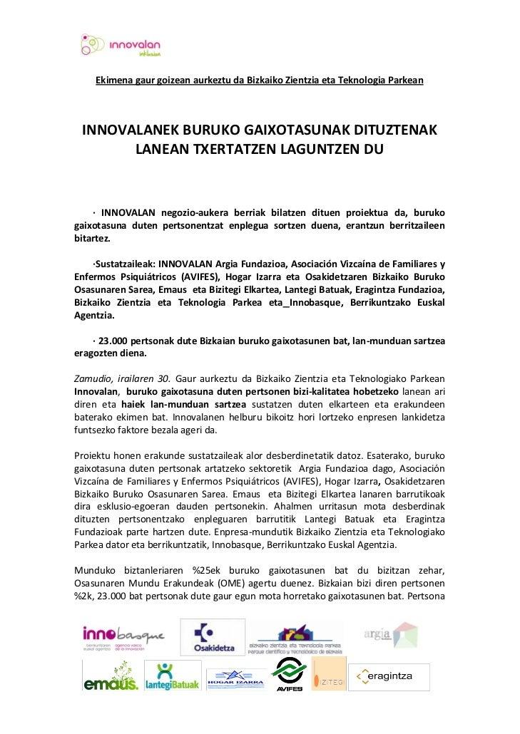 Ekimena gaur goizean aurkeztu da Bizkaiko Zientzia eta Teknologia Parkean INNOVALANEK BURUKO GAIXOTASUNAK DITUZTENAK      ...