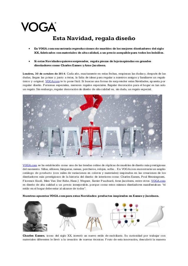 Esta Navidad, regala diseño   En VOGA.com encontrarás reproducciones de muebles de los mejores diseñadores del siglo XX, ...