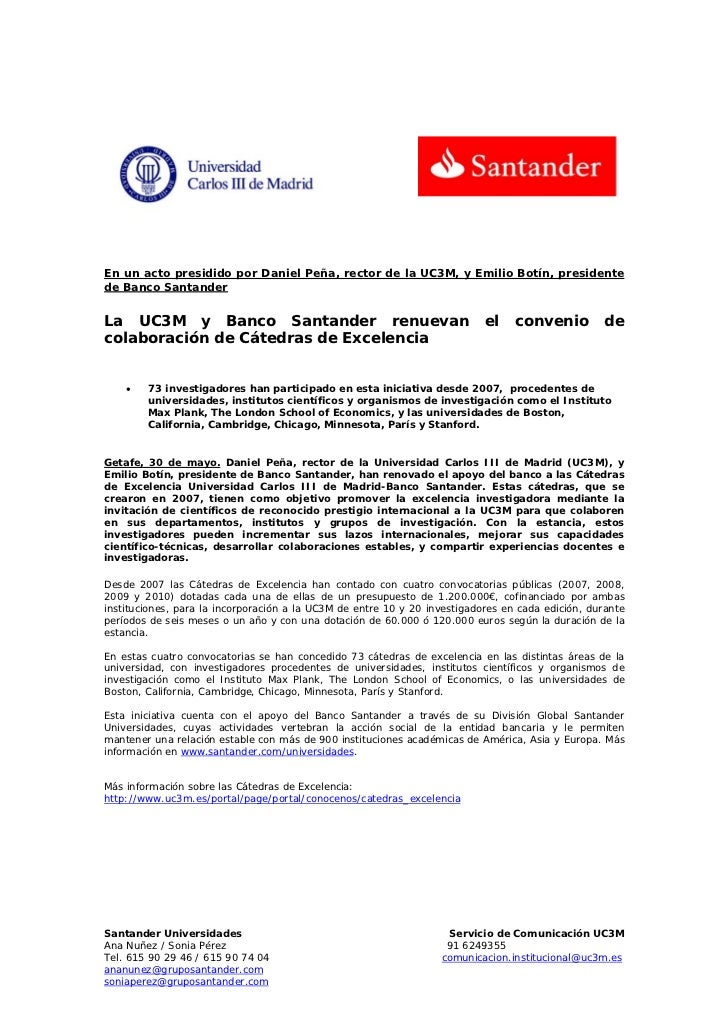 En un acto presidido por Daniel Peña, rector de la UC3M, y Emilio Botín, presidentede Banco SantanderLa UC3M y Banco Santa...