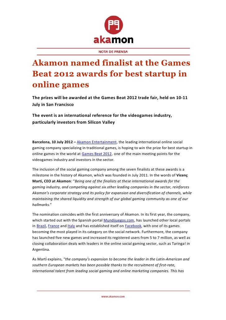 Akamon named finalist at the GamesBeat 2012 awards for best startup inonline gamesThe prizes will be awarded at the Games ...