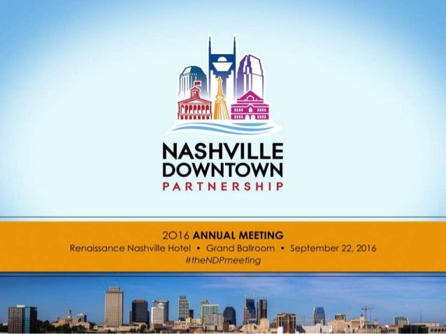 To make downtown Nashville the compelling urban center in the Southeast in which to LIVE, WORK, PLAY, and INVEST
