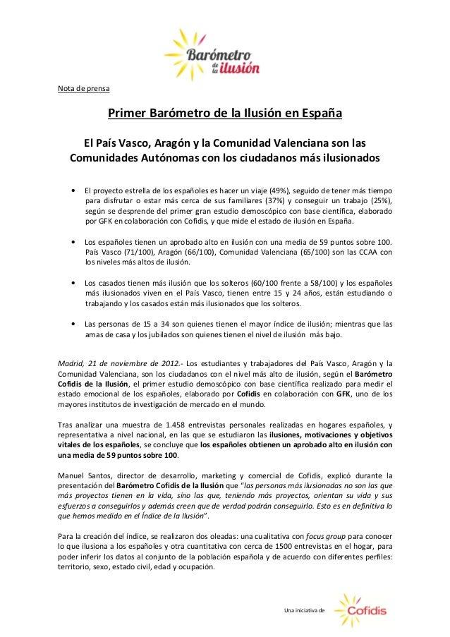 Nota de prensa              Primer Barómetro de la Ilusión en España     El País Vasco, Aragón y la Comunidad Valenciana s...