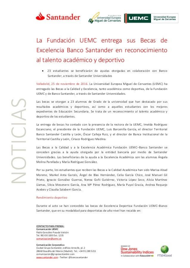 CONTACTO PARA PRENSA: Comunicación UEMC Pablo González-Posada Vaticón Tel. 983 00 1000 Ext. 1235 comunicacion@uemc.es Comu...