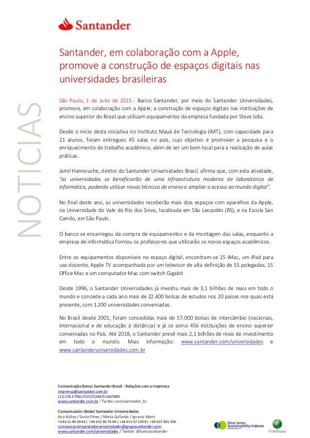 NOTICIAS Santander, em colaboração com a Apple, promove a construção de espaços digitais nas universidades brasileiras São...
