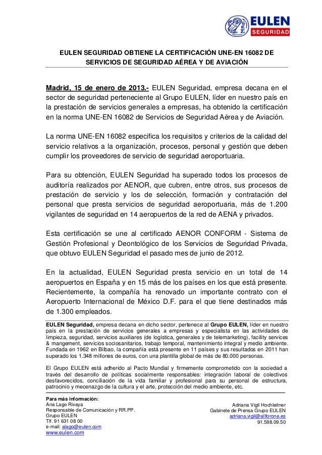 EULEN SEGURIDAD OBTIENE LA CERTIFICACIÓN UNE-EN 16082 DE                 SERVICIOS DE SEGURIDAD AÉREA Y DE AVIACIÓN...