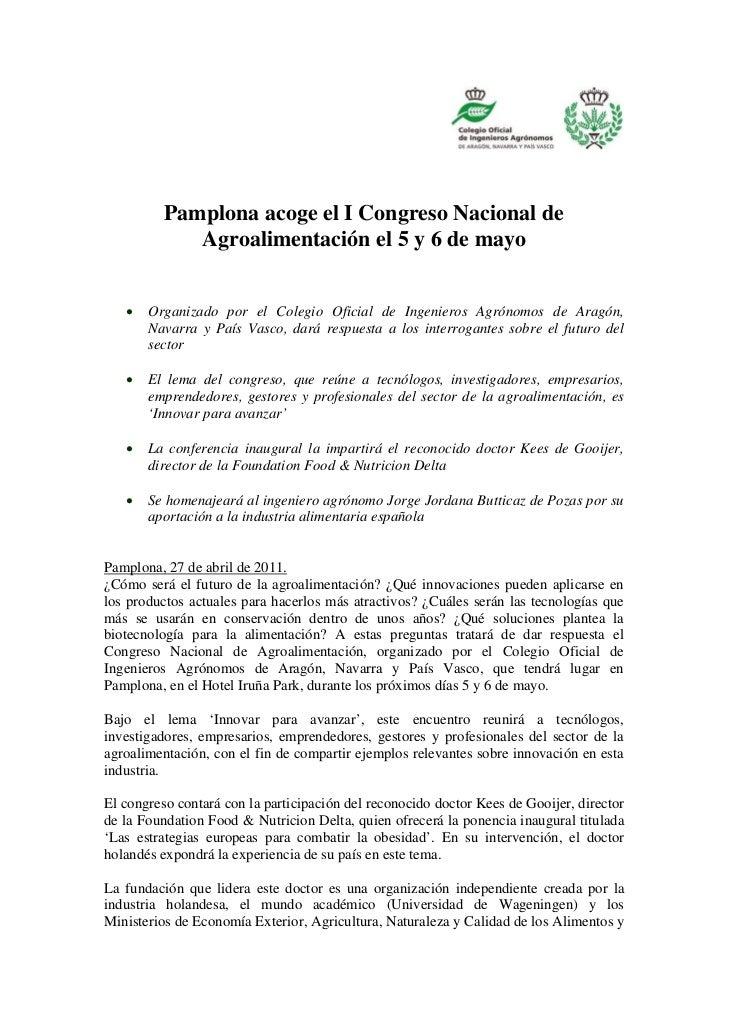Pamplona acoge el I Congreso Nacional de             Agroalimentación el 5 y 6 de mayo      Organizado por el Colegio Ofi...