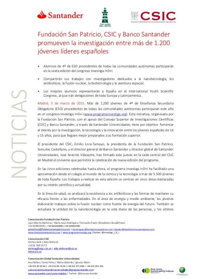 NOTICIAS Fundación San Patricio, CSIC y Banco Santander promueven la investigación entre más de 1.200 jóvenes líderes espa...