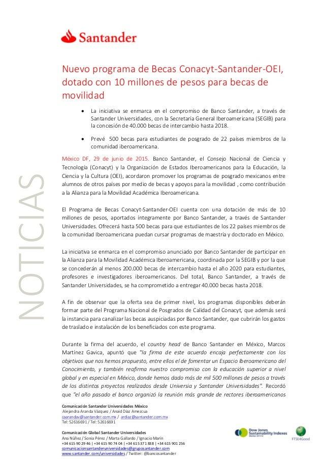 NOTICIAS Nuevo programa de Becas Conacyt-Santander-OEI, dotado con 10 millones de pesos para becas de movilidad • La inici...