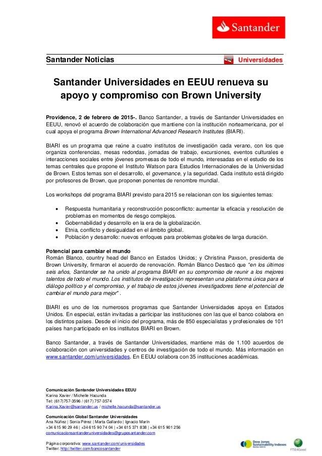 Comunicación Santander Universidades EEUU Karina Xavier / Michelle Hacunda Tel: (617)757-3596 / (617) 757-3574 Karina.Xavi...