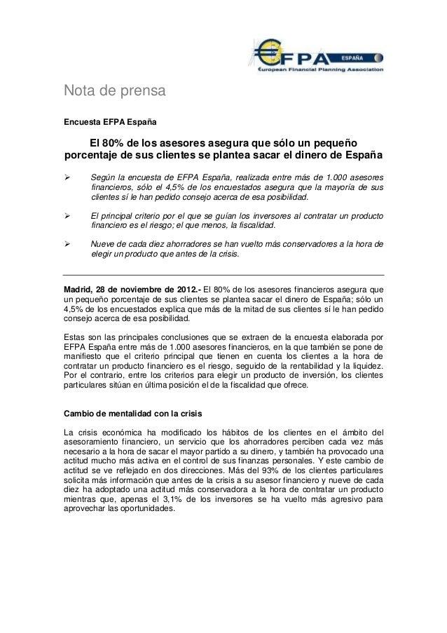 Nota de prensaEncuesta EFPA España    El 80% de los asesores asegura que sólo un pequeñoporcentaje de sus clientes se plan...