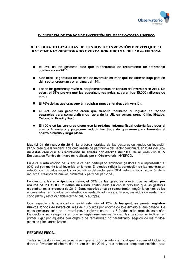 1 IV ENCUESTA DE FONDOS DE INVERSIÓN DEL OBSERVATORIO INVERCO 8 DE CADA 10 GESTORAS DE FONDOS DE INVERSIÓN PREVÉN QUE EL P...
