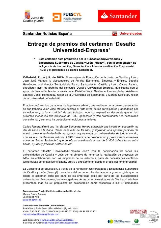 Comunicación Fundación Universidades Castilla y León Mariam García Asensio +34 983 21 7 00 garasema@jcyl.es Comunicación S...