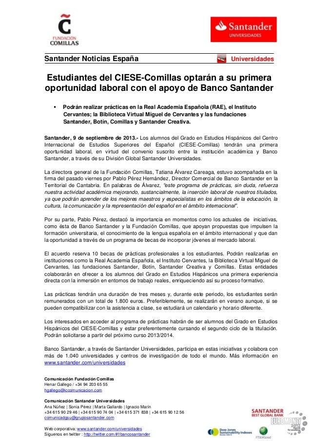 Comunicación Fundación Comillas Henar Gallego / +34 94 203 65 55 hgallego@iccomunicacion.com Comunicación Santander Univer...