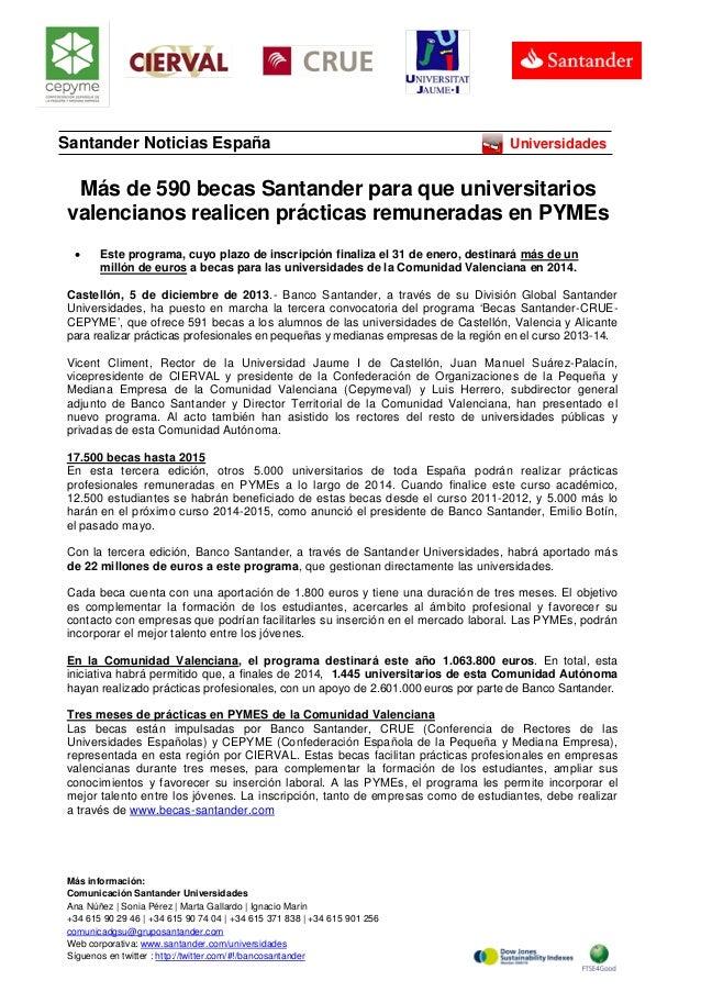 Santander Noticias España  Universidades  Más de 590 becas Santander para que universitarios valencianos realicen práctica...