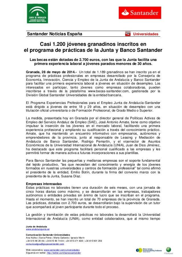 Junta de Andalucía www.andaluciajunta.es Comunicación Santander Universidades Ana Núñez | Sonia Pérez | Marta Gallardo | I...