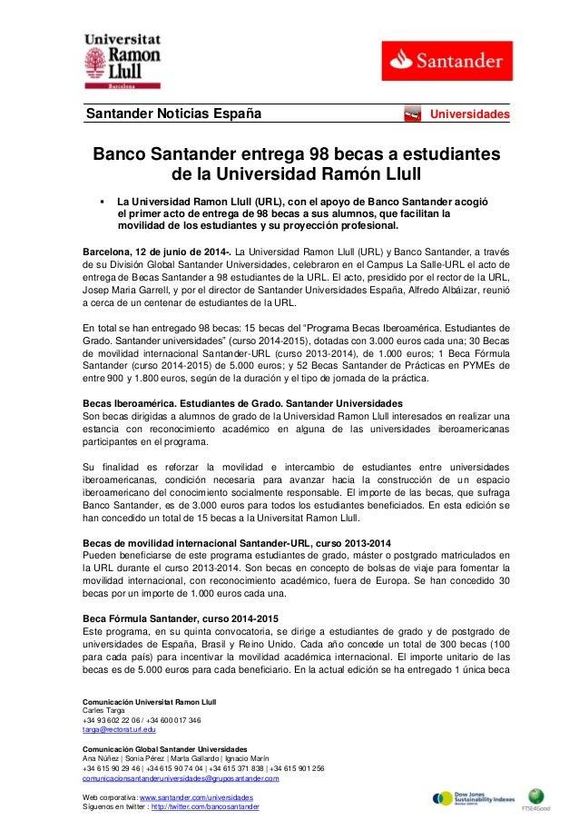 Comunicación Universitat Ramon Llull Carles Targa +34 93 602 22 06 / +34 600 017 346 targa@rectorat.url.edu Comunicación G...