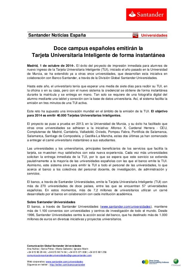 Comunicación Global Santander Universidades  Ana Núñez | Sonia Pérez | Marta Gallardo | Ignacio Marín  +34 615 90 29 46 | ...