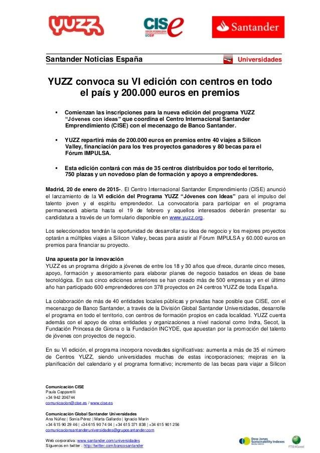 Comunicación CISE Paula Capparelli +34 942 206744 comunicacion@cise.es / www.cise.es Comunicación Global Santander Univers...