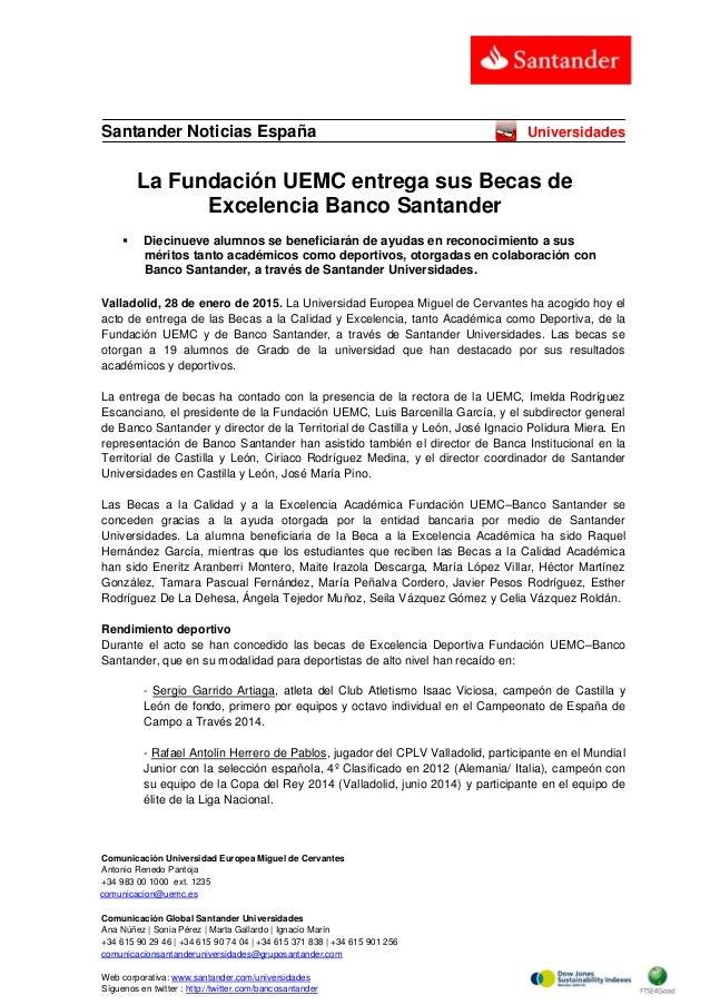 Comunicación Universidad Europea Miguel de Cervantes Antonio Renedo Pantoja +34 983 00 1000 ext. 1235 comunicacion@uemc.es...