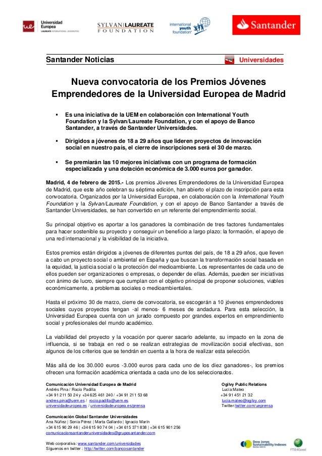 Comunicación Universidad Europea de Madrid Ogilvy Public Relations Andrés Pina / Rocío Padilla Lucía Mateo +34 91 211 50 2...