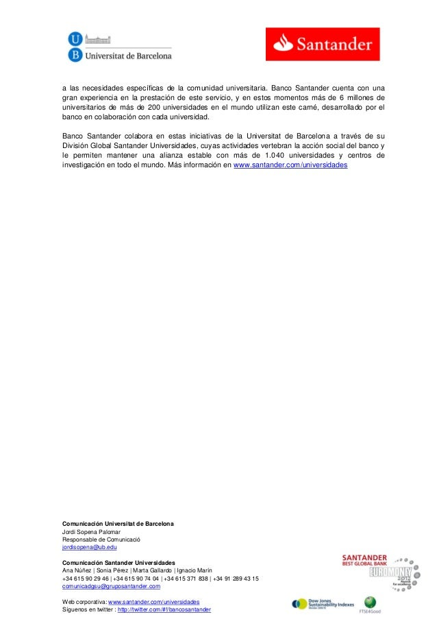 Comunicación Universitat de Barcelona Jordi Sopena Palomar Responsable de Comunicació jordisopena@ub.edu Comunicación Sant...