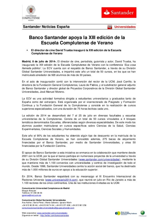 Comunicación Universidad Complutense de Madrid Margot Almazán Teléfono: 91 394 36 06 gprensa@rect.ucm.es Comunicación Glob...