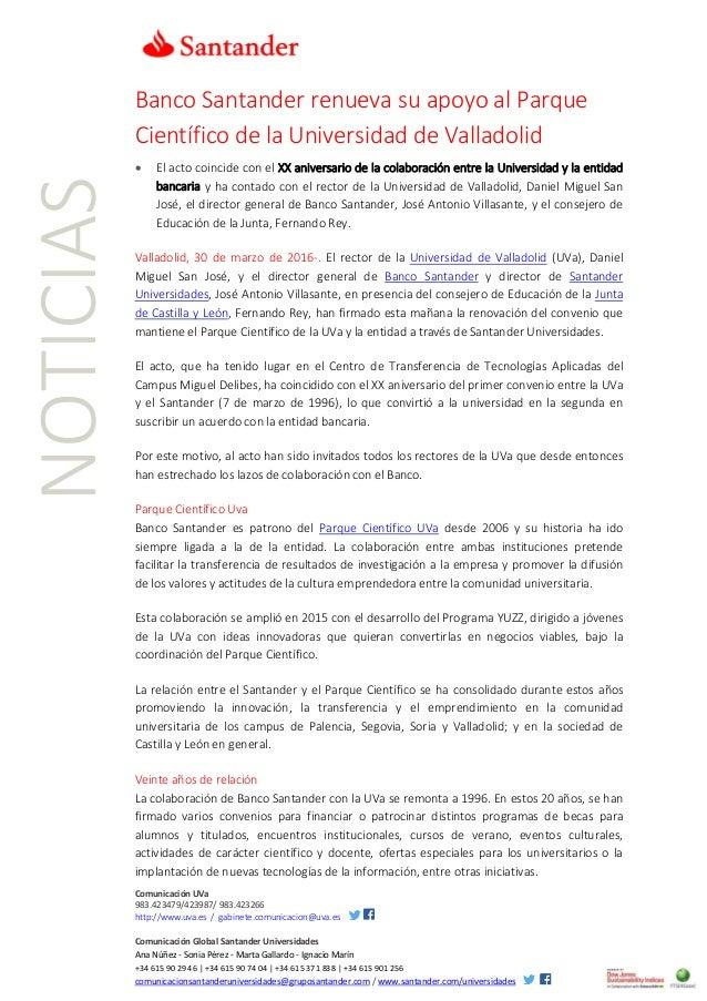 Comunicación UVa 983.423479/423987/ 983.423266 http://www.uva.es / gabinete.comunicacion@uva.es Comunicación Global Santan...