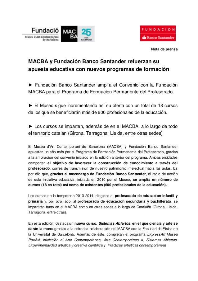 Nota de prensa MACBA y Fundación Banco Santander refuerzan su apuesta educativa con nuevos programas de formación ► Fundac...