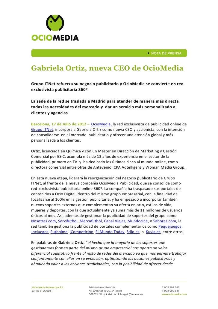 Gabriela Ortiz, nueva CEO de OcioMediaGrupo ITNet refuerza su negocio publicitario y OcioMedia se convierte en redexclusiv...
