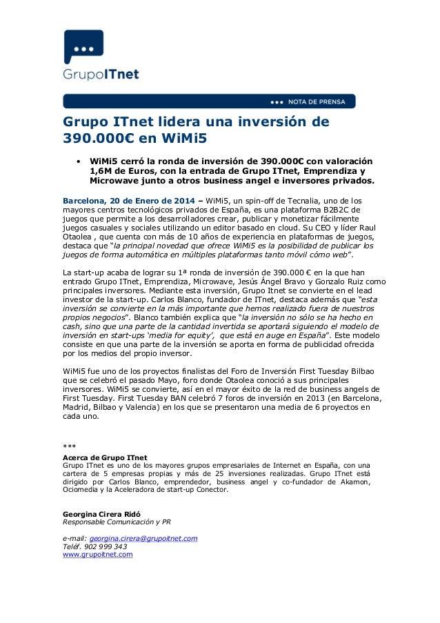 Grupo ITnet lidera una inversión de 390.000€ en WiMi5 •  WiMi5 cerró la ronda de inversión de 390.000€ con valoración 1,6M...