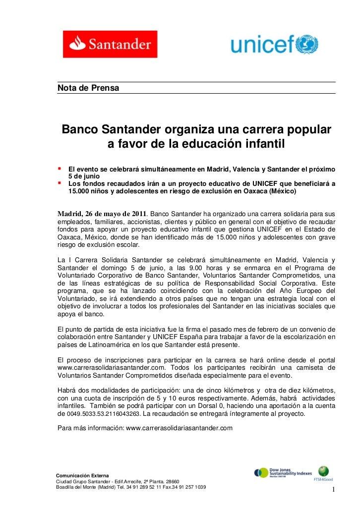 Nota de Prensa  Banco Santander organiza una carrera popular         a favor de la educación infantil    El evento se cel...