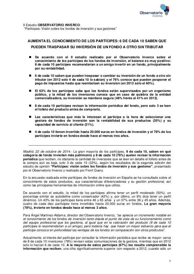 """1  II Estudio OBSERVATORIO INVERCO:  """"Partícipes: Visión sobre los fondos de inversión y sus gestores""""  AUMENTA EL CONOCIM..."""