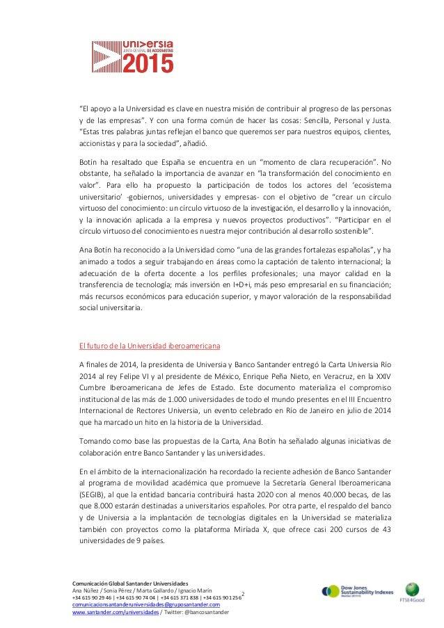 2 Comunicación Global Santander Universidades Ana Núñez / Sonia Pérez / Marta Gallardo / Ignacio Marín +34 615 90 29 46 | ...