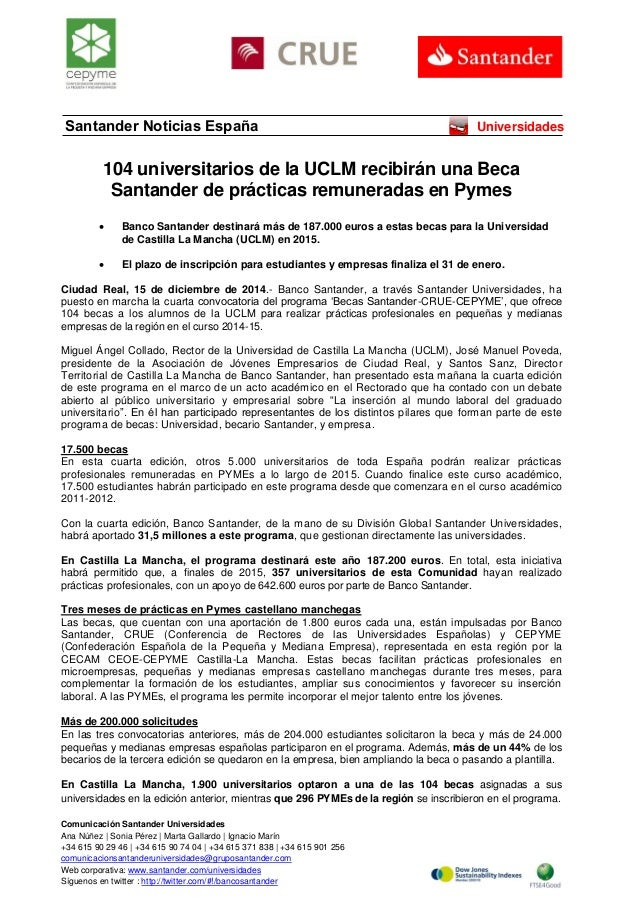 Comunicación Santander Universidades  Ana Núñez | Sonia Pérez | Marta Gallardo | Ignacio Marín  +34 615 90 29 46 | +34 615...
