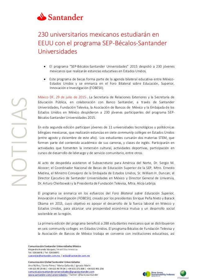 NOTICIAS 230 universitarios mexicanos estudiarán en EEUU con el programa SEP-Bécalos-Santander Universidades • El programa...