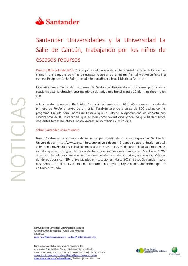 NOTICIAS Comunicación Santander Universidades México Alejandra Aranda Vázquez / Anaid Díaz Amezcua 52616691 caarandav@sant...